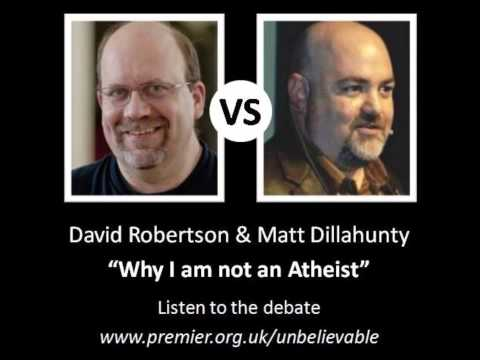 Why I am not an atheist – David Robertson vs Matt Dillahunty