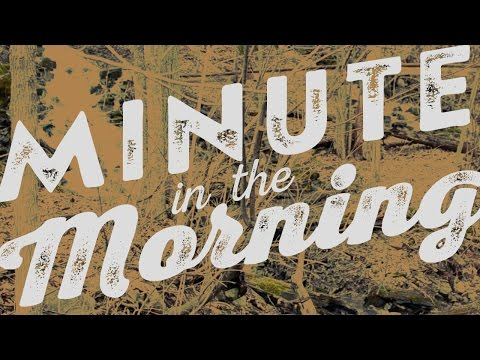 Morning Minute – Somewhere in the Village