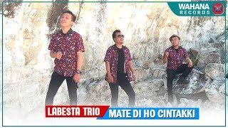 Labesta Trio - Mate Di Ho Cintakki ( Official Music Video) Lagu Batak Terbaru 2018