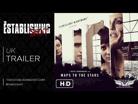 The Establishing Shot: A MAP TO THE STARS UK TRAILER - IN CINEMAS SEPTEMBER 26 2014
