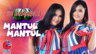 Download Lagu Duo Semangka - Mantul Mantul Mp3