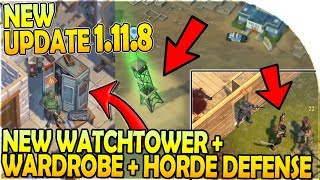 NEW UPDATE 1.11.8 - NEW WATCHTOWER + WARDROBE + HORDE DEFENSE EVENT in Last Day on Earth Survival