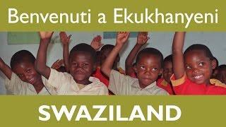 Inizia il tuo viaggio di sostegno a distanza nell'area di Ekukhanyeni in Swaziland. Scopri cosa puoi fare per i bambini insieme a...