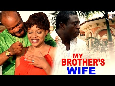 My Brothers Wife Season 1   - 2016 Latest Nigerian Nollywood Movie