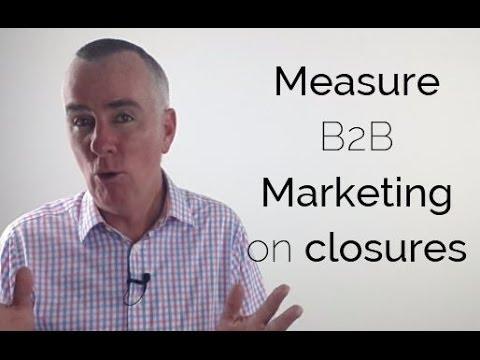 Measure B2B Marketing on closures