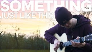 Video Something Just Like This - The Chainsmokers & Coldplay - Fingerstyle Guitar Cover MP3, 3GP, MP4, WEBM, AVI, FLV Agustus 2018