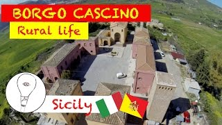 Enna Italy  city photos : Borgo Cascino - Rural Life - Enna, Sicily, Italy