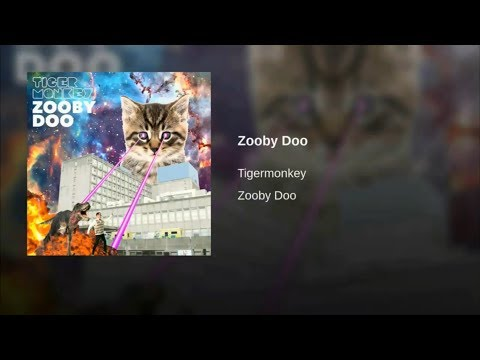 Tigermonkey - Zooby Doo (Official Audio)
