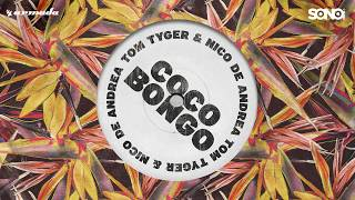 Video Tom Tyger & Nico De Andrea - Coco Bongo MP3, 3GP, MP4, WEBM, AVI, FLV Desember 2017