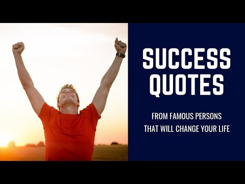 Success Quotes from Famous Persons That Will Change Your Life