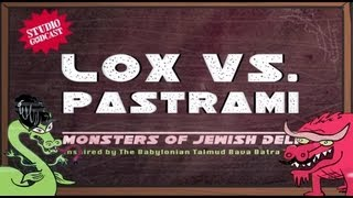 Lox vs. Pastrami: Monsters of Jewish Deli, from Bava Batra 74b