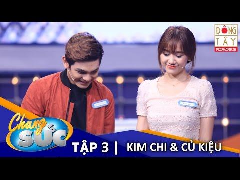 CHUNG SỨC 2016 - TẬP 3 - KIM CHI và CỦ KIỆU (Ngảy 19/01/16)