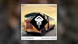 SickStrophe - Summer School ft. Cardiac