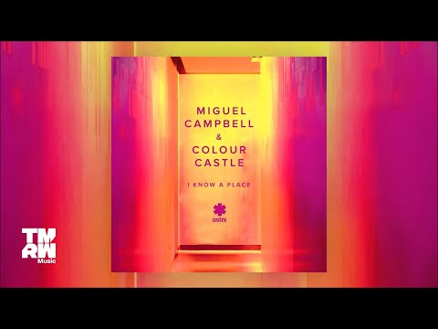 Miguel Campbell & Colour Castle - I Know A Place (Sondrio's Moka Dub)