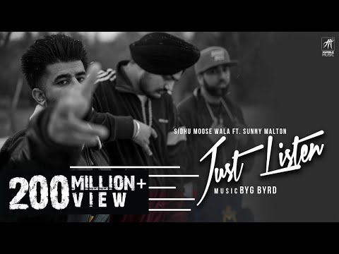 Just Listen | Official Music Video | Sidhu Moose Wala Ft. Sunny Malton | Byg Byrd | Humble Music