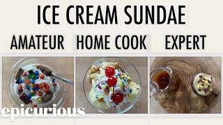 4 Levels of Ice Cream Sundaes: Amateur to Food Scientist | Epicurious