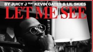 Juicy J Ft Kevin Gates & Lil Skies- Let Me See (Slowed Down)