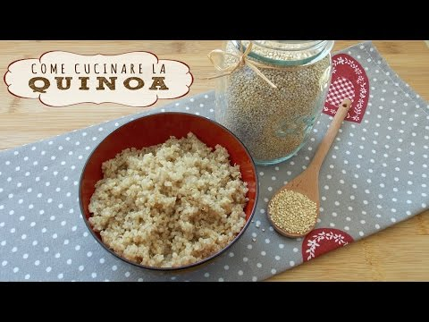 come cucinare la quinoa - ricetta