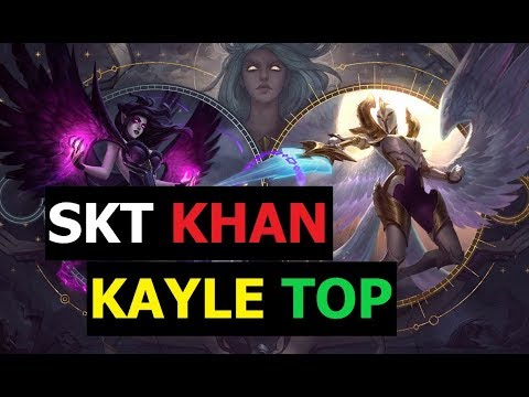 SKT T1 Khan Play Kayle Top Patch 9.7 S9 Ranked Korean Pro Replays