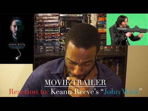 Movie Trailer Reaction & Review - (John Wick - 2014) Keanu Reeves