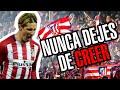 NUNCA DEJES DE CREER CHAMPIONS 2016 - Vídeos de Tus Montajes ATM del Atlético de Madrid