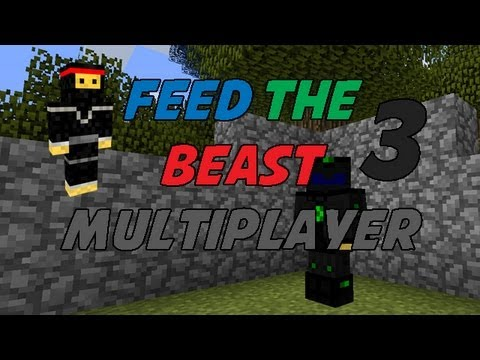 Feed the Beast Multiplayer: Episode 3