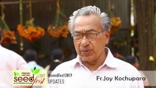 Seedfest 2017 – Through the words of Fr. Joy Kochupara