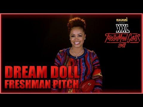 Dream Doll's Pitch for 2018 XXL Freshman