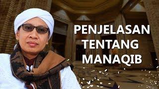 Penjelasan tentang  Manaqib - Buya Yahya Menjawab