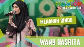 Video Menahan Rindu - Wany Hasrita - Persembahan LIVE MeleTOP Episod 235 [2.5.2017] download in MP3, 3GP, MP4, WEBM, AVI, FLV January 2017