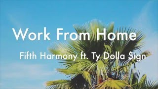 lyric video Work from home - Fifth Harmony►follow us on twitter: https://twitter.com/Summer_Lyrics1►follow us on instagram: https://instagram.com/summer_lyrics_/