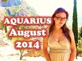 AQUARIUS AUGUST 2014 with Astrolada