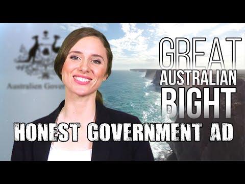Honest Government Ad - The Great Australian Bight