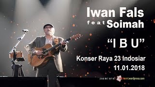 "Download Video MERINDING Iwan Fals - ""Ibu"" LIVE di JCC MP3 3GP MP4"