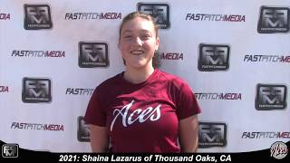 2021 Shaina Lazarus Pitcher and Second Base Softball Skills Video - Aces