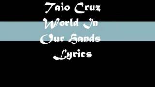 taio Cruz - world in our hands lyrics