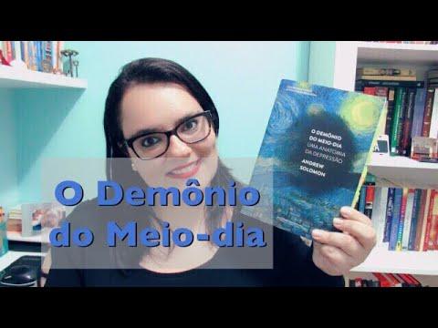 O DEMÔNIO DO MEIO-DIA | ANDREW SOLOMON | Ep. #38