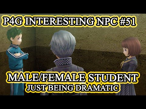 MALE & FEMALE STUDENT COUPLE DRAMA KING & QUEEN - UNIQUE NPC #51 - PERSONA 4 GOLDEN STEAM PC 2020