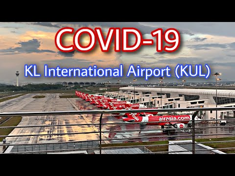 Malaysia Airports (KUL) during COVID-19 [STAYHOME]