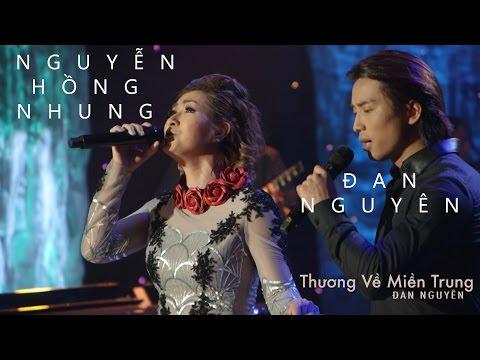 Anh Còn Yêu Em - Đan Nguyên, Nguyễn Hồng Nhung {Thương Về Miền Trung - Đan Nguyên Live Show} - Thời lượng: 3:43.