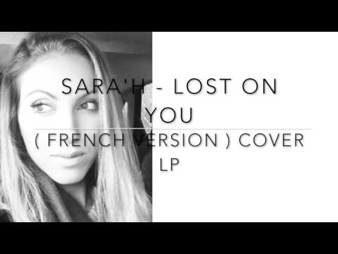 SARA'H - LOST ON YOU ( FRENCH VERSION ) COVER LP