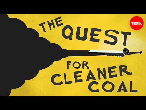 How to create cleaner coal - Emma Bryce
