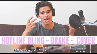Hotline Bling by Drake | Cover by Alex Aiono