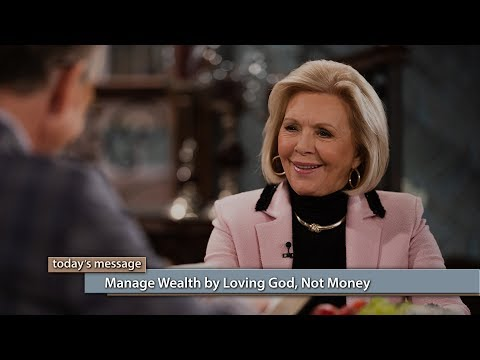 Manage Wealth by Loving God, Not Money
