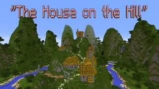 """The House on the Hill"""