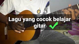 Belajar gitar - lagu mudah belajar gitar part #1