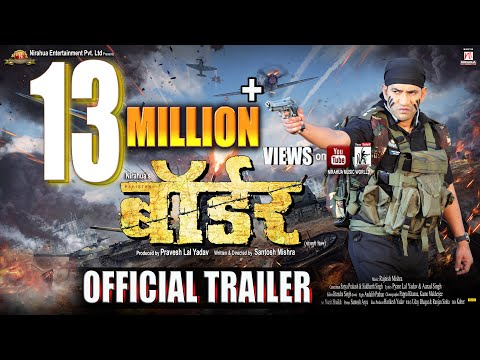 Bhojpuri Movie Border HD Trailer And Download
