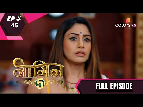 Naagin 5 | नागिन 5 | Episode 45 | 10 January 2021