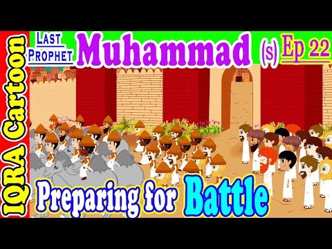 Preparing For First Battle || Prophet Muhammad (s) Ep 22