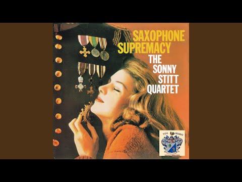 The Sonny Stitt Quartet – Saxophone Supremacy